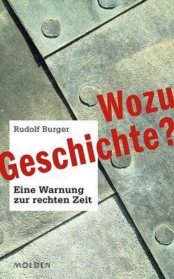 Wozu Geschichte? von Burger,  Rudolf