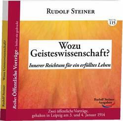 Wozu Geisteswissenschaft? von Steiner,  Rudolf