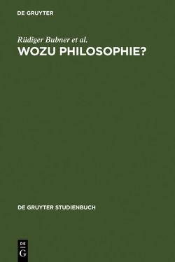 Wozu Philosophie? von Bubner,  Rüdiger, Kambartel,  Friedrich, Lenk,  Hans, Lübbe,  Hermann, Marquard,  Odo, Spaemann,  Robert