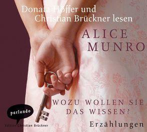 Wozu wollen Sie das wissen? von Brückner,  Christian, Höffer,  Donata, Munro,  Alice, Zerning,  Heidi