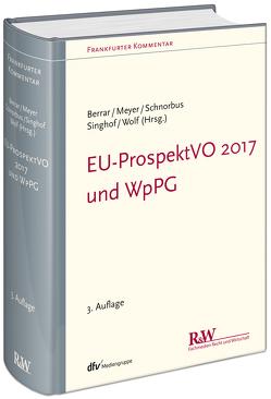 WpPG und EU-ProspektVO von Berrar,  Carsten, Meyer,  Andreas, Schnorbus,  York, Singhof,  Bernd, Wolf,  Christoph