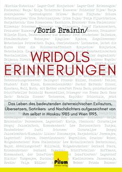 Wridols Erinnerungen von Brainin,  Boris