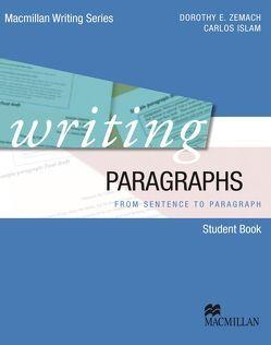 Writing Paragraphs von Islam,  Carlos, Zemach,  Dorothy