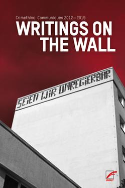 Writings on the Wall von BM Crew, CrimethInc.