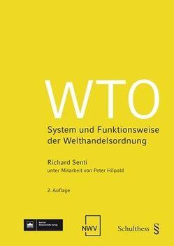 WTO von Hilpold,  Peter, Senti,  Richard