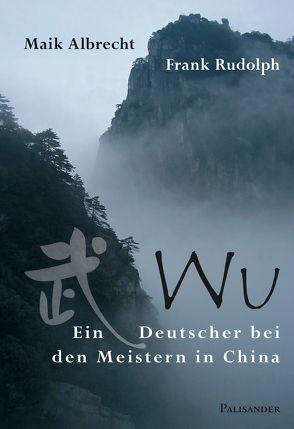 Wu von Albrecht,  Maik, Rudolph,  Frank