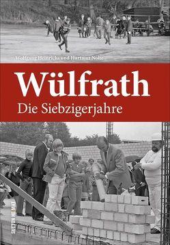 Wülfrath von Heinrichs,  Wolfgang, Nolte,  Hartmut