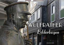 Wülfrather Bilderbogen 2019 (Wandkalender 2019 DIN A3 quer) von Haafke,  Udo