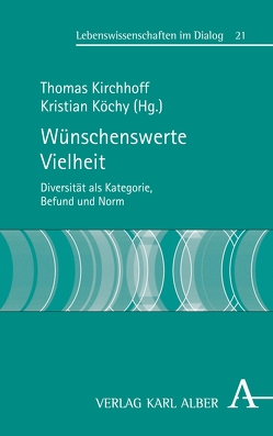 Wünschenswerte Vielheit von Kirchhoff,  Thomas, Köchy,  Kristian