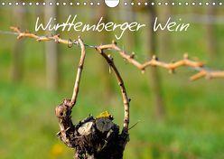 Württemberger Wein 2019 (Wandkalender 2019 DIN A4 quer) von Geduldig,  Erich