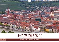 WÜRZBURG – ALTSTADT IMPRESSIONEN (Wandkalender 2019 DIN A4 quer) von boeTtchEr,  U