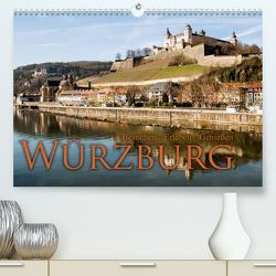 Würzburg – Besuchen – Erleben – Genießen (Premium, hochwertiger DIN A2 Wandkalender 2021, Kunstdruck in Hochglanz) von Pinkoss Photostorys,  Oliver