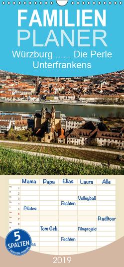 Würzburg – Die Perle Unterfrankens – Familienplaner hoch (Wandkalender 2019 , 21 cm x 45 cm, hoch) von Pinkoss Photostorys,  Oliver