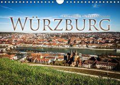 Würzburg – Die Perle Unterfrankens (Wandkalender 2018 DIN A4 quer) von Pinkoss Photostorys,  Oliver