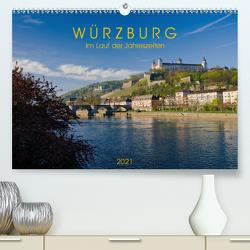 Würzburg – Im Lauf der Jahreszeiten (Premium, hochwertiger DIN A2 Wandkalender 2021, Kunstdruck in Hochglanz) von Müther,  Volker