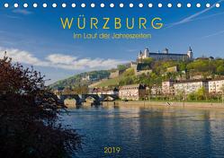 Würzburg – Im Lauf der Jahreszeiten (Tischkalender 2019 DIN A5 quer) von Müther,  Volker