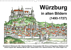 Würzburg in alten Bildern (Wandkalender 2021 DIN A3 quer) von Liepke,  Claus