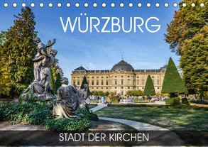 Würzburg – Stadt der Kirchen (Tischkalender 2020 DIN A5 quer) von Thoermer,  Val