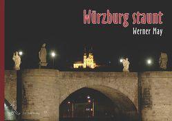 Würzburg staunt … von May,  Werner