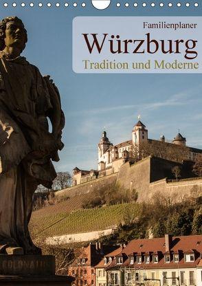 Würzburg – Tradition und Moderne (Wandkalender 2018 DIN A4 hoch) von Pinkoss Photostorys,  Oliver