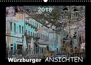 Würzburger Ansichten 2018 (Wandkalender 2018 DIN A3 quer) von URSfoto