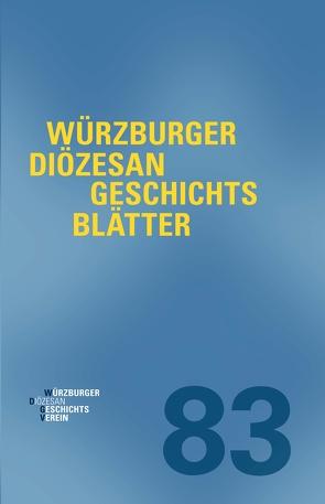 Würzburger Diözesangeschichtsblätter 83 (2020) von Weiß,  Wolfgang