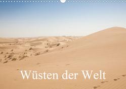 Wüsten der Welt (Wandkalender 2021 DIN A3 quer) von Blaschke,  Philipp