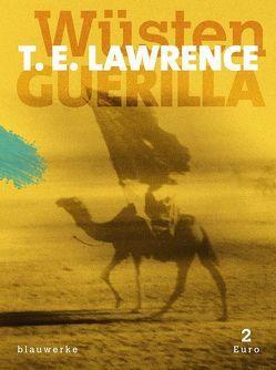 Wüsten-Guerilla von Lawrence,  Thomas Edward, Niehoff,  Reiner, Tremba,  Florian