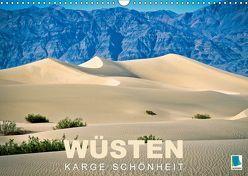 Wüsten – karge Schönheit (Wandkalender 2018 DIN A3 quer) von CALVENDO,  k.A.