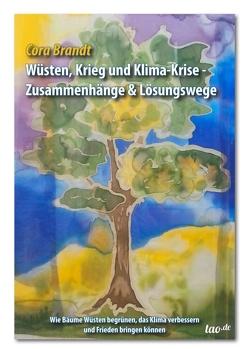 Wüsten, Krieg und Klimakrise von Brandt,  Cora