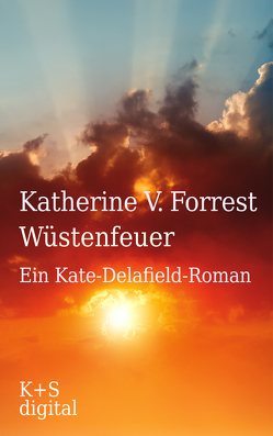 Wüstenfeuer von Forrest,  Katherine V, Marx,  Adele