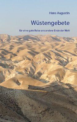 Wüstengebete von Augustin,  Hans