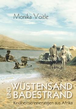 Wüstensand und Badestrand von Voitle,  Monika
