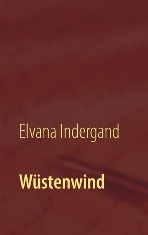 Wüstenwind von Indergand,  Elvana
