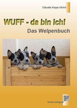 Wuff – da bin ich! von Kopp-Ulrich,  Claudia