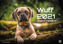 Wuff – Unsere Vierbeiner – Der Hundekalender – 2021 – Kalender – Format: DIN A3 von Wobser,  Steve