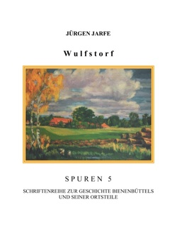 Wulfstorf von Jarfe,  Jürgen