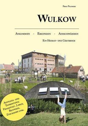 Wulkow von Pilarski,  Fred