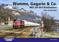 Wumme, Gagarin & Co. von Löwe,  Hans-Georg