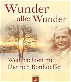 Wunder aller Wunder von Bonhoeffer,  Dietrich