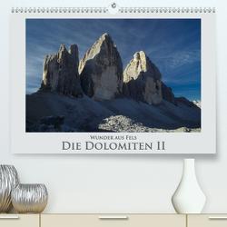 Wunder aus Fels – Die Dolomiten II (Premium, hochwertiger DIN A2 Wandkalender 2021, Kunstdruck in Hochglanz) von Janka,  Rick