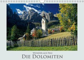 Wunder aus Fels Die Dolomiten (Wandkalender 2018 DIN A4 quer) von Janka,  Rick