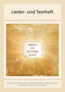Wunder, die Hoffnung geben von Block,  Detlev, Fietz,  Siegfried