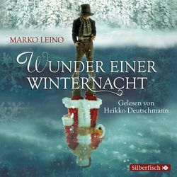 Wunder einer Winternacht. Die Weihnachtsgeschichte von Deutschmann,  Heikko, Leino,  Marko, Schrey-Vasara,  Gabriele