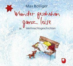 Wunder geschehen ganz leise von Bolliger,  Max, Haug-Lamersdorf,  Peter
