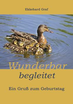 Wunderbar begleitet von Graf,  Ekkehard