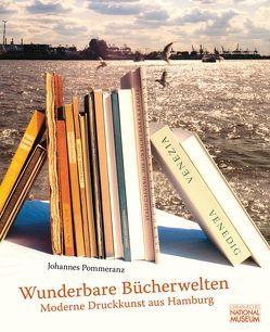 Wunderbare Bücherwelten von Kupper,  Christine, Loof,  Hendrikje, Pommeranz,  Johannes W