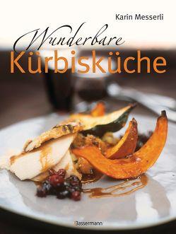 Wunderbare Kürbisküche von Messerli,  Karin