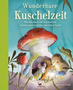 Wunderbare Kuschelzeit von Scholz,  Barbara