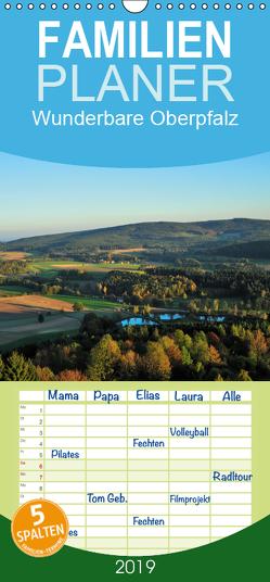 Wunderbare Oberpfalz – Familienplaner hoch (Wandkalender 2019 , 21 cm x 45 cm, hoch) von Just,  Gerald